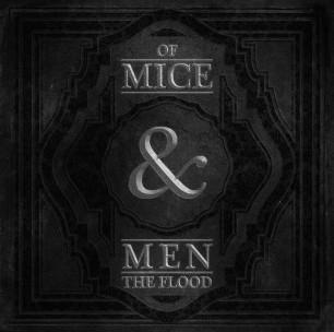 Of Mice & Men – The Flood